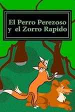 El Perro Perezoso y El Zorro Rapido af Rebecca Rose Orton