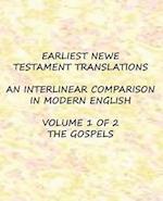 Earliest New Testament Translations - Volume 1