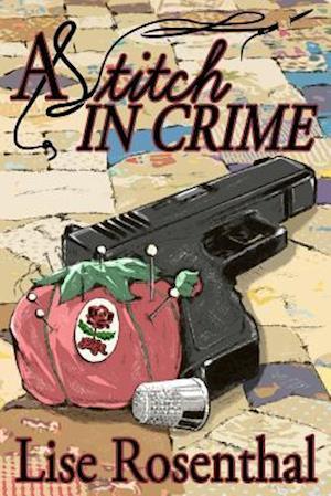 Bog, paperback A Stitch in Crime af Lise Rosenthal
