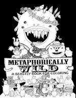 Metaphorically Wild