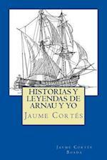 Historias y Leyendas de Arnau y Yo