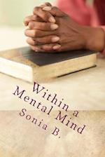 Within a Mental Mind
