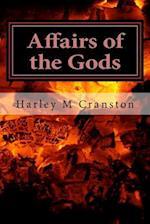 Affairs of the Gods af Harley M. Cranston