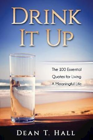 Bog, paperback Drink It Up af Dean T. Hall