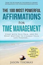 Affirmation the 100 Most Powerful Affirmations for Time Management 2 Amazing Affirmative Bonus Books Included for Stress & Anger Management