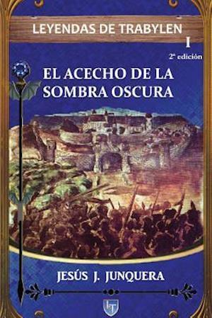 Bog, paperback Leyendas de Trabylen af Jesus J. Junquera