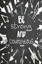 Chalkboard Journal - Be Strong and Courageous