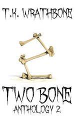 Two Bone