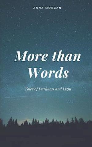 Bog, paperback More Than Words af Anna Morgan