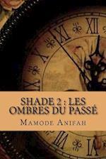 Shade 2