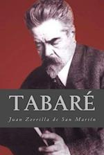 Tabare af Juan Zorrilla De San Martin
