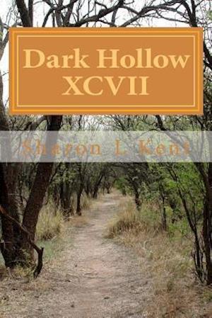 Bog, paperback Dark Hollow XCVII af Sharon L. Kent
