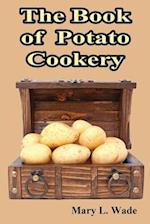 The Book of Potato Cookery af Mary L. Wade