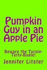 Pumpkin Guy in an Apple Pie