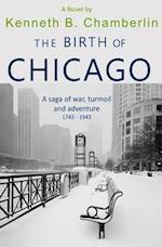 The Birth of Chicago