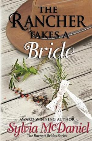 Bog, paperback The Rancher Takes a Bride af Sylvia McDaniel