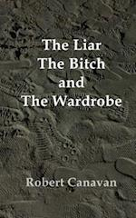 The Liar, the Bitch and the Wardrobe
