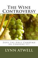 The Wine Controversy