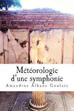 Meteorologie D'Une Symphonie