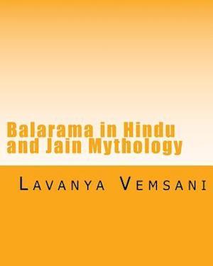 Bog, paperback Balarama in Hindu and Jain Mythology af Dr Lavanya Vemsani