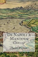 de Napoli a Mantova af Henri Piquer