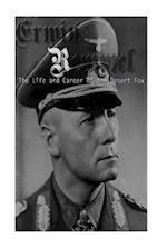 Erwin Rommel af Charles River Editors