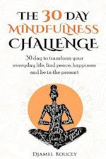 The 30 Day Mindfulness Challenge