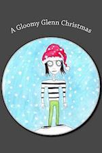 A Gloomy Glenn Christmas