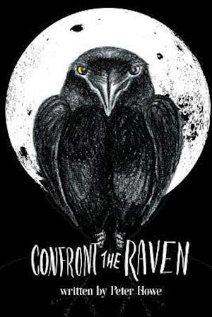 Bog, paperback Confront the Raven af Peter Howe