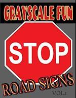 Grayscale Fun Road Signs Vol.1