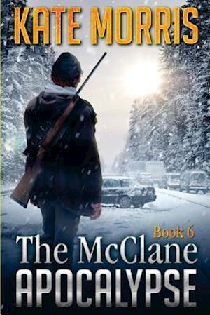 Bog, paperback The McClane Apocalypse Book Six af Kate Morris