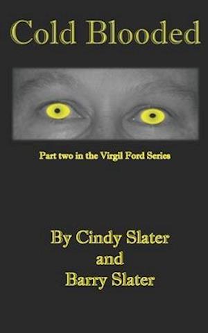 Bog, paperback Cold Blooded af Cindy Slater, Barry Slater
