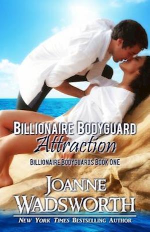Bog, paperback Billionaire Bodyguard Attraction af Joanne Wadsworth