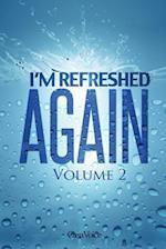 I'm Refreshed - Volume 2