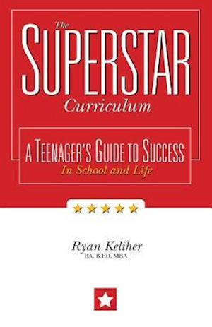 Bog, paperback The Superstar Curriculum af B. Ed Mba Ryan Keliher Ba