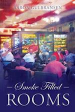 Smoke Filled Rooms