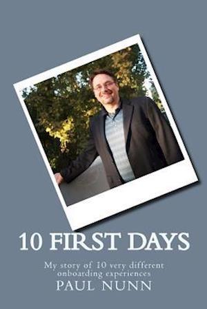 10 First Days