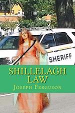 Shillelagh Law
