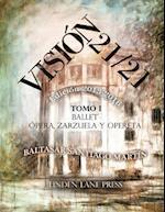 Vision 21 / 21 (2013-2016)