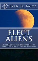 Elect Aliens af Evan D. Baltz