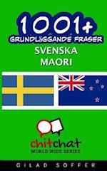 1001+ Grundlaggande Fraser Svenska - Maori