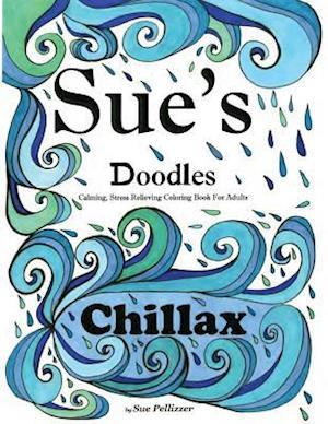 Bog, paperback Sue's Doodles ............Chillax af Sue E. Pellizzer