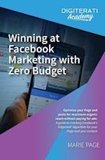 Winning at Facebook Marketing with Zero Budget
