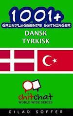 1001+ Grundlaeggende Saetninger Dansk - Tyrkisk af Gilad Soffer