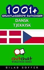 1001+ Grundlaeggende Saetninger Dansk - Tjekkisk