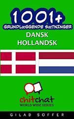 1001+ Grundlaeggende Saetninger Dansk - Hollandsk af Gilad Soffer