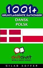 1001+ Grundlaeggende Saetninger Dansk - Polsk af Gilad Soffer