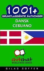 1001+ Grundlaeggende Saetninger Dansk - Cebuano