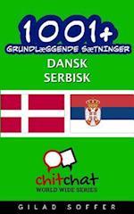 1001+ Grundlaeggende Saetninger Dansk - Serbisk