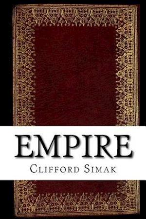 Bog, paperback Empire af Clifford Donald Simak
